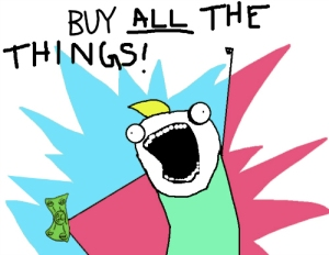 buy all the things